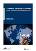 Assessing Pathways to Success - Need for Reform and Governance Capacities in Asia