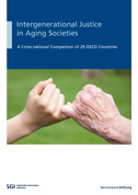 Intergenerational Justice in Aging Societies – A Cross-national Comparison of 29 OECD-Countries