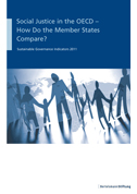 Social Justice in the OECD – How Do the Member States Compare?